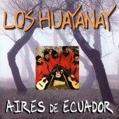 Aires de Ecuador de Los Huayanay