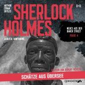 Sherlock Holmes: Schätze aus Übersee (Neues aus der Baker Street 4) von Sherlock Holmes