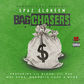 Bag Chasers by Spaz Eloheem
