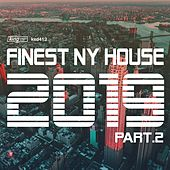 Finest NY House 2019, Part 2 by Various Artists