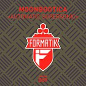 Automatic Supersonic by Moonbootica