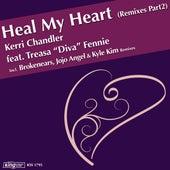 Heal My Heart (Remixes Part 2) de Kerri Chandler