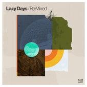Lazy Days Re:Mixed von Various Artists