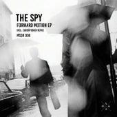 Forward Motion by Spy