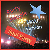 Soul Party (Maxi Version) by Francis Goya