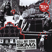 Sell My Soul (Kings Of The Rollers Remix) de Sigma