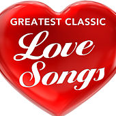 Greatest Classic Love Songs von All4Us
