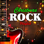 Christmas Rock Playlist von Various Artists