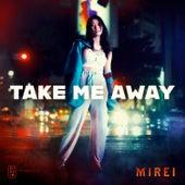 Take Me Away by Mirei