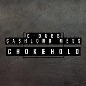 Chokehold by C-Dubb