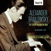 Milestones of a Piano Legend: Alexander Brailowsky, Vol. 9 von Alexander Brailowsky