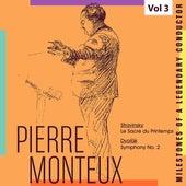 Milestones of a Legendy Conductor - Pierre Monteux, Vol. 3 by Pierre Monteux