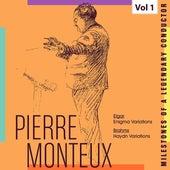 Milestones of a Legendy Conductor - Pierre Monteux, Vol. 1 by Pierre Monteux