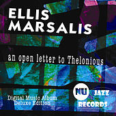 An Open Letter To Thelonious (Deluxe Edition) by Various Artists