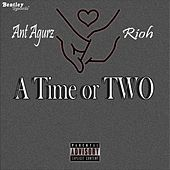 A Time or Two von Ant Agurz