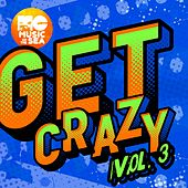 Music of the Sea: Get Crazy Vol. 3 de Various Artists