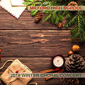 Milford High School 2019 Winter Choral Concert by Milford High School Mixed Choir