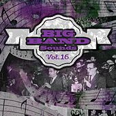 Big Band Sounds, Vol. 16 by Various Artists