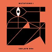 Mutations I by Various Artists