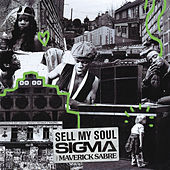 Sell My Soul by Sigma