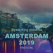 Street King presents Amsterdam 2019 von Various Artists