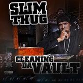 Cleaning Da Vault de Slim Thug