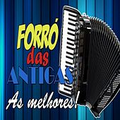 Forró das Antigas as Melhores by Various Artists