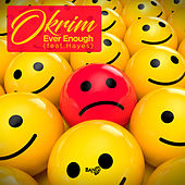 Ever Enough (feat. Hayes) de Okrim