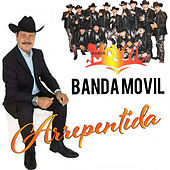 Arrependita by Banda Movil