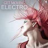 Get Moving Electro by Various Artists