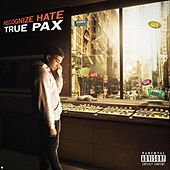 Recognize Hate by True Pax