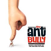 The Ant Bully (Music Inspired by The Motion Picture) de Various Artists