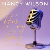 He's My Guy by Nancy Wilson