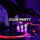 Club Party von Various Artists