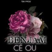 Cé Ou by Ben Jam