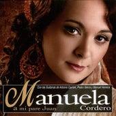 A Mi Pare Juan de Manuela Cordero