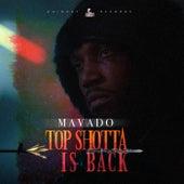 Top Shotta Is Back by Mavado