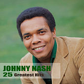 25 Greatest Hits (Remastered) de Johnny Nash