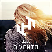 O Vento by Duel Music