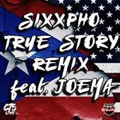 True Story (Remix) de Sixxpho