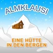 Eine Hütte in den Bergen von Almklausi