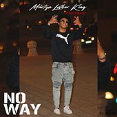 No Way de Martyn Luther King