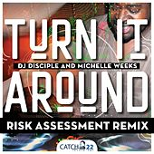 Turn It Around de DJ Disciple