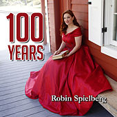 100 Years by Robin Spielberg