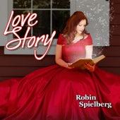 Love Story by Robin Spielberg