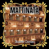 Mattinata by Enrico Caruso