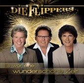 Es war eine wunderschöne Zeit von Die Flippers