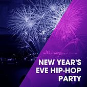New Year's Eve Hip-Hop Party by Bling Bling Bros, Fresh Beat MCs, Sassydee, Tough Rhymes, Platinum Deluxe, Slam Queenz, Groovy-G, Graham Blvd, Regina Avenue