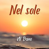Nel sole von Al Bano