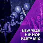 New Year Hip-Hop Party Mix von Hiphop